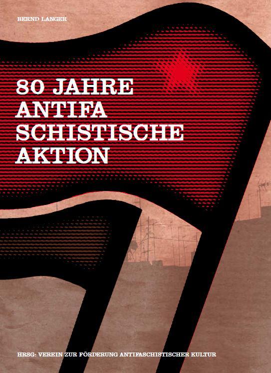80 Jahre Antifaschistische Aktion
